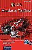 Murder at Teatime: Compact Lernkrimi. Englisch Grammatik - Niveau A2 (Compact Lernkrimi - Kurzkrimis)