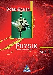 Dorn / Bader Physik SII - Gesamtausgabe 1998: Gesamtband SEK II
