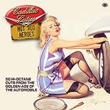 Cadillac Cuties & Hot Rod Heroes