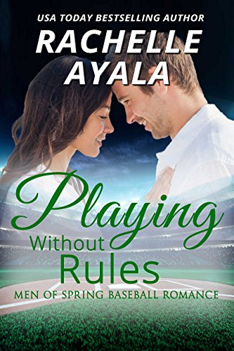 Playing Without Rules (Men of Spring Baseball Book 1) (English Edition)