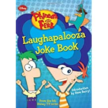 Laughapalooza Joke Book (Phineas & Ferb)