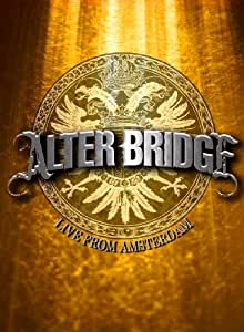 Alter Bridge - Live From Amsterdam [DVD] (2009)