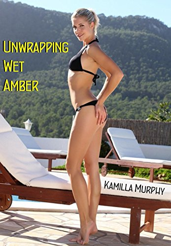 Wet Amber Sex Stories