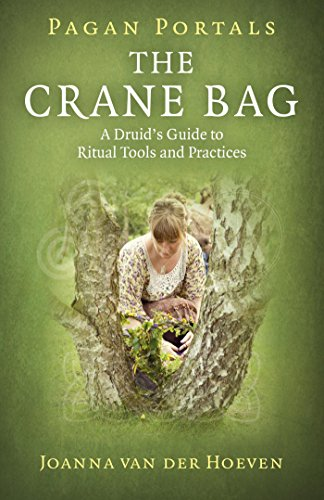 Pagan Portals: The Crane Bag: A Druid's Guide to Ritual Tools and Practices (English Edition)