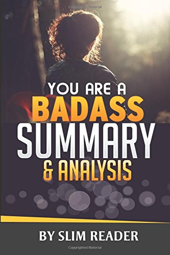 You Are a Badass: How to Stop Doubting Your Greatness and Start...