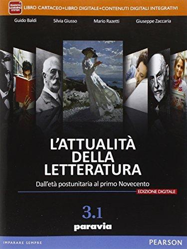 Attualità della letteratura. Vol. 3/1. Per le Scuole superiori. Con e-book. Con espansione online