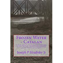 Frozen Water - Catalan