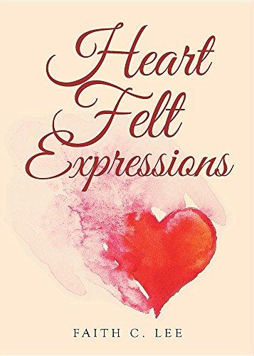 Heart Felt Expressions por Faith C. Lee