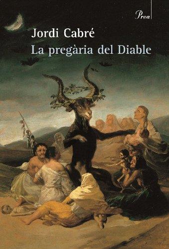 La pregària del Diable (A TOT VENT-BETA Book 127) (Catalan Edition) por Jordi Cabré Trias