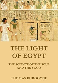 The Light Of Egypt (English Edition) von [Burgoyne, Thomas]