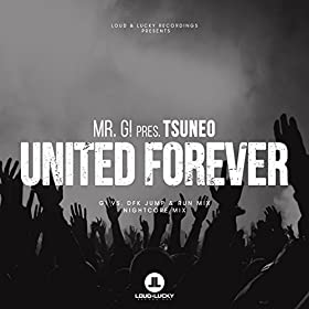 Mr. G! pres Tsuneo-United Forever