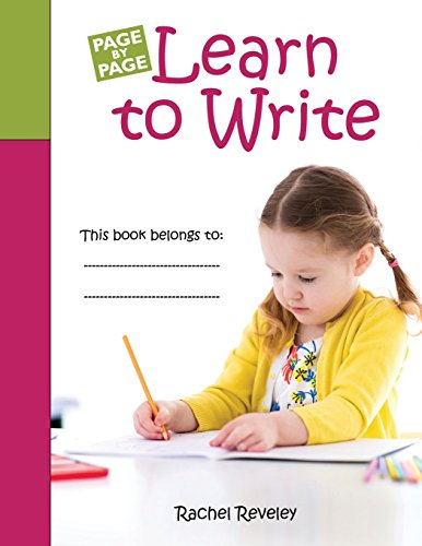 Learn to Write: Simple exercises to build writing confidence: Volume 1 (Page by Page) por Rachel Reveley