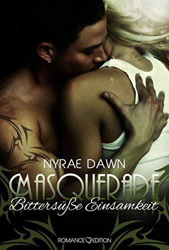 Buchseite und Rezensionen zu 'Masquerade: Bittersüße Einsamkeit' von Nyrae Dawn