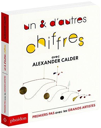 Un & d'autres chiffres : avec Alexander Calder