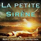 La petite Sirène - Format Téléchargement Audio - 0,95 €