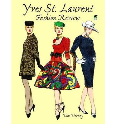 [(Yves St.Laurent Fashion)] [Author: Tom Tierney] published on (October, 1999)