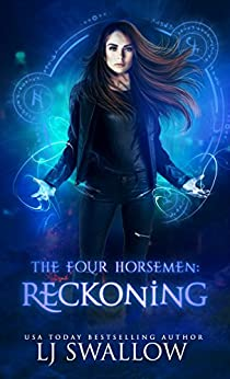 The Four Horsemen: Reckoning by [Swallow, LJ]