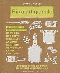 Idea Regalo - Birra artigianale. 50 ricette di birre artigianali dai migliori birrifici del mondo
