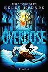 Kelly Mcdade, tome 4 : Overdose par Sylvie
