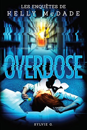 Overdose par Sylvie G.