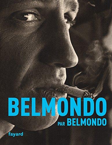 Belmondo par Belmondo par Jean-Paul Belmondo