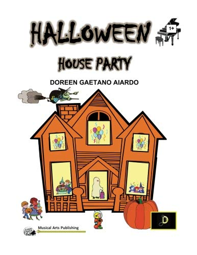 Halloween House Party: Beginner Piano (5-Finger) Melodies for a Halloween Celebration! (Halloween Musik Klavier Noten)