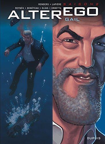 Alter Ego - Saison 2 - tome 2 - Gail