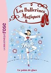 Les Ballerines Magiques 19 - Le palais de glace