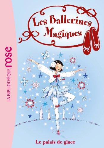 Les Ballerines Magiques 19 - Le palais de glace par Darcey Bussell