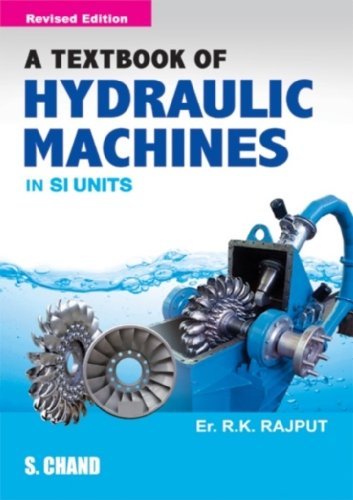 A Textbook of Hydraulic Machines In SI Units