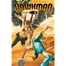 Hawkman by Geoff Johns Book Two (Hawkman (2002-2006))