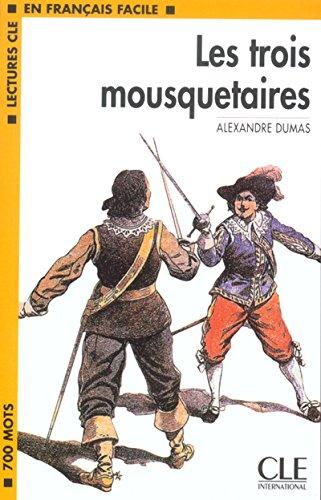 Les Trois Mousquetaires (Lectures Cle En Francais Facile)