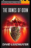 The Bones Of Odin (Matt Drake Book 1) (English Edition)