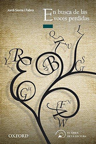 En busca de las voces perdidas (El Árbol de la Lectura) por Jordi Sierra i Fabra