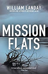 Mission Flats by William Landay (2013-09-26)