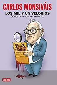 Los mil y un velorios par Carlos Monsiváis