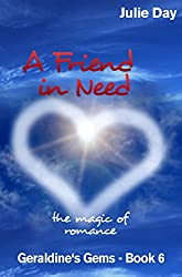 A Friend in Need (Geraldine's Gems Book 6)