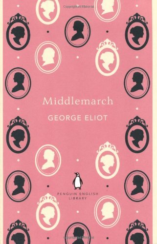 Middlemarch (Penguin English Library) by George Eliot (27-Sep-2012) Paperback