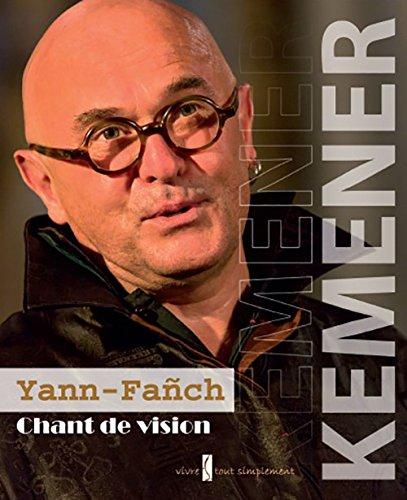 Yann-Fañch Kemener, chant de vision