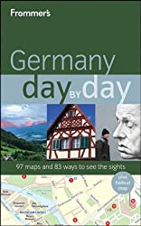 Frommer's Germany Day by Day (Frommer's Day by Day: Germany)