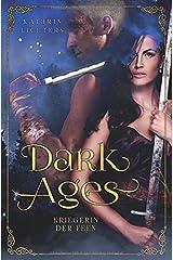 Dark Ages: Kriegerin der Feen Taschenbuch