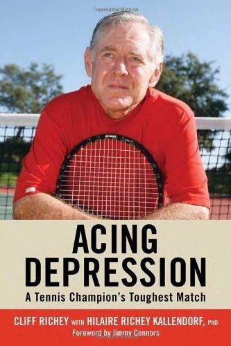 Acing Depression: A Tennis Champion's Toughest Match by Cliff Richey (2010-04-01) par Cliff Richey;Hilaire Richey Kallendorf PhD