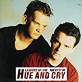 Songtexte von Hue & Cry - Labours of Love, The Best of Hue and Cry
