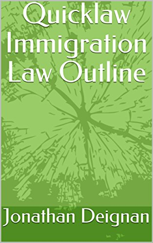 Quicklaw Immigration Law Outline (English Edition)
