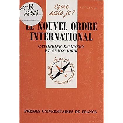 Le Nouvel ordre international (Que sais-je ? t. 2748)