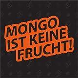 Mongo ist keine Frucht -Version 1 - Sticker