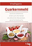 Guarkernmehl E 412 3.500 cps. 1000 g Beutel Geprüfte Qualität 1 kg von Vitaorganix