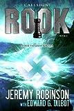 Callsign: Rook (Jack Sigler / Chess Team - Chesspocalypse Novellas Book 3)