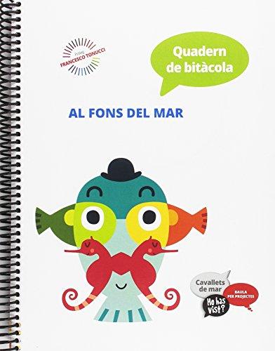 Quadern de bitàcola Cavallets de mar - Ho has vist? - Infantil (Projecte Ho has vist?) - 9788447931873