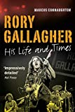Rory Gallagher: His Life and Times..